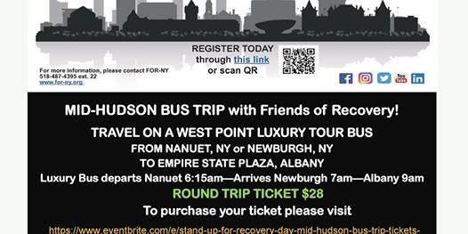 STAND UP FOR RECOVERY DAY MID-HUDSON BUS TRIP