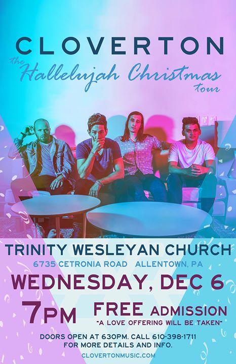 cloverton the hallelujah christmas tour at trinity wesleyan church allentown allentown