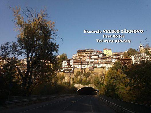 Excursie Veliko Trnovofosta Capital a Imperiului Vlaho-Bulgar