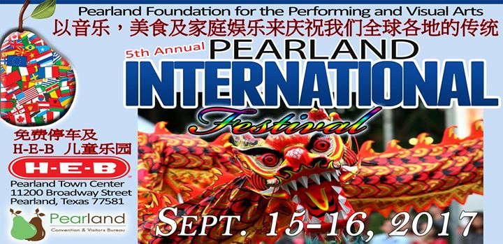 5th Annual Pearland International Festival September 15th - 16th 2017