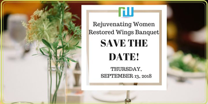 Rejuvenating Women 4th Annual Restored Wings Banquet