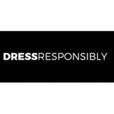 DRESS Responsibly