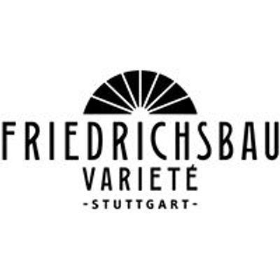 Friedrichsbau Variete Stuttgart