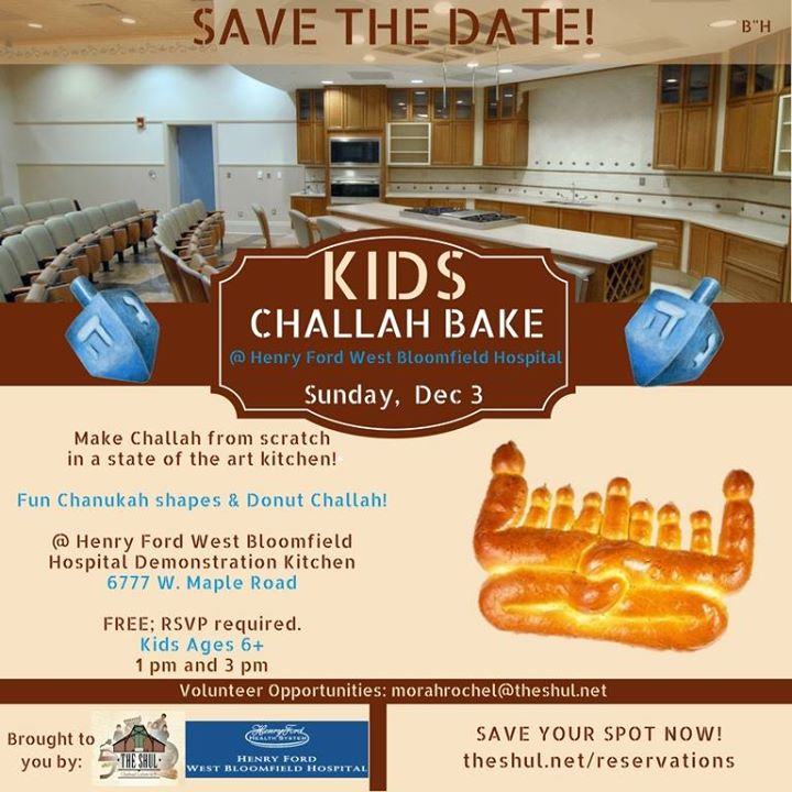 Kids Challah Bake at Henry Ford West Bloomfield | West Bloomfield