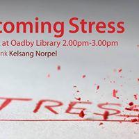Free Public Talk - Oadby Library - Overcoming Stress