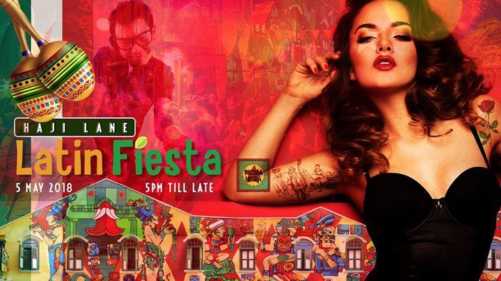 Latin Fiesta Second Edition ( Haji Lane Street Party )