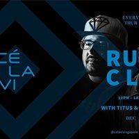 RUN CLV ft. Titus &amp Deepak [Every Thursday]