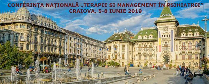 Conferinta Nationala Terapie si Management in Psihiatrie