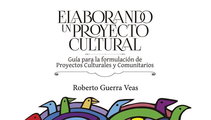 Presentacin libro Elaborando un proyecto cultural