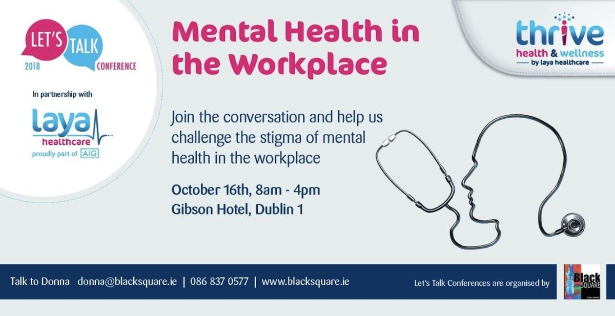 Lets Talk Mental Health in the Workplace