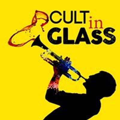 Cult in Glass