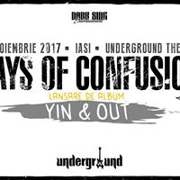 Days of Confusion  Lansare Yin&ampOut  Iai