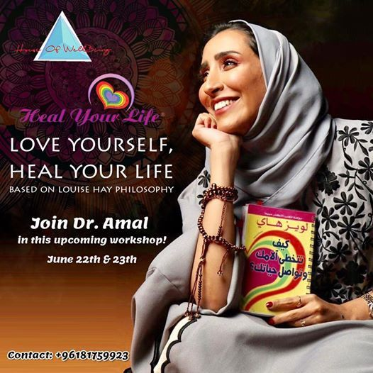 Love Your Self Heal Your Life Workshop Based on Louis Hay