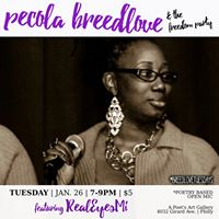 Pecola Breedlove &amp The Freedom Party aka BreedLoveTuesdays featuring Michael D. Martin