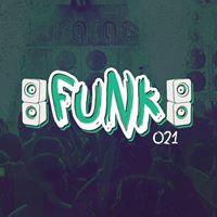 Funk 021 convida NLIO E Espiga E Daflor MC