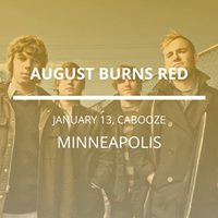 August Burns Red in Minneapolis