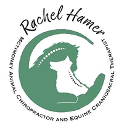 Rachel Hamer- Mctimoney Animal Chiropractor & Equine Craniosacral Therapist