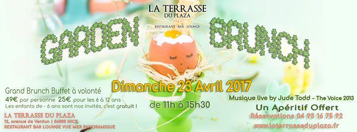 Garden Brunch Dimanche 23 Avril 2017 La Terrasse du Plaza