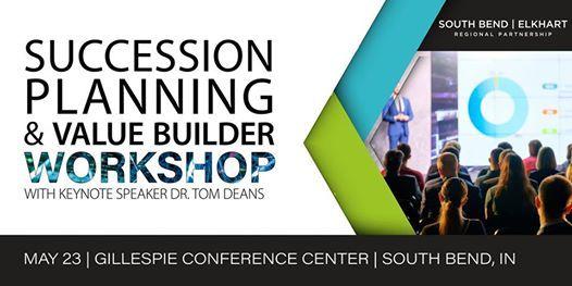 Succession Planning & Value Builder Workshop Featuring Dr. Tom Deans