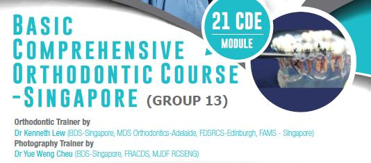 13th Basic Comprehensive Orthodontic Course (Singapore)