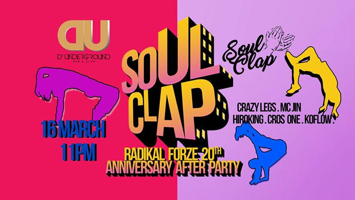 DU X SoulClap X Radikal Forze 20th Anniversary  Fri 16 March