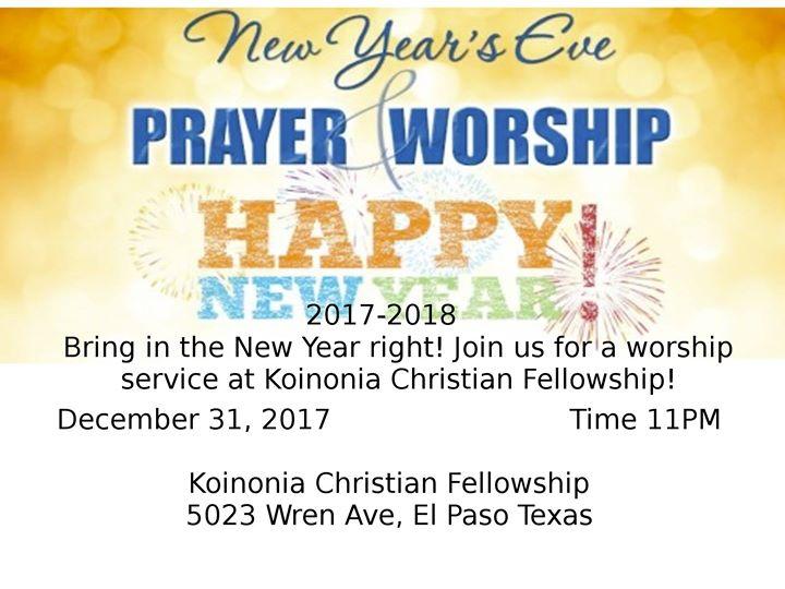 New Years Eve Worship And Prayer at Koinonia Christian Fellowship ...