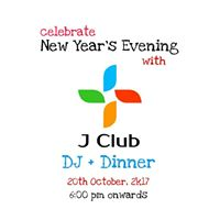 New Years Eve 20th October 2k17 with J Club