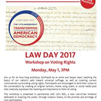 Law Day 2017 Workshop on Voting Rights
