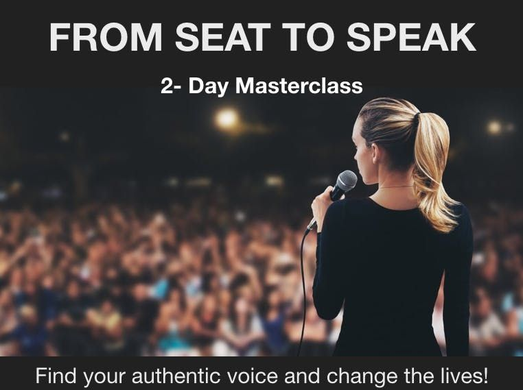From Seat to Speak 2-Day Masterclass Develop a confident Presence craft effective Presentations and become an influential Public Speaker