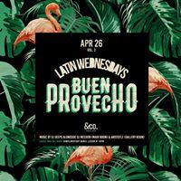 Latin Wednesdays - Buen Provecho
