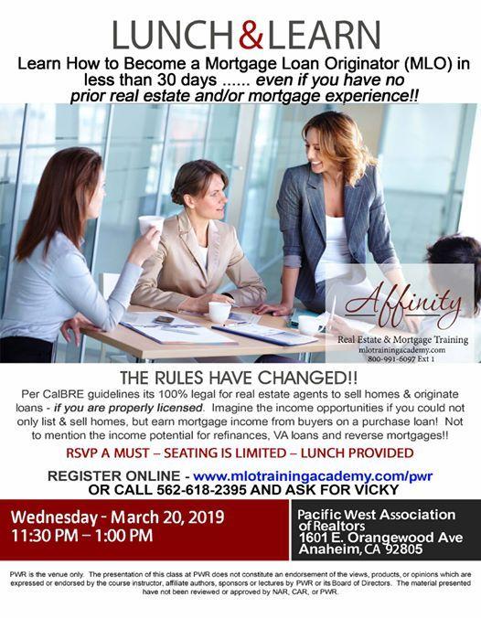 Lunch & Learn (Anaheim) Becoming a Mortgage Loan Originator