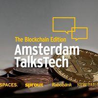 Amsterdam Talks Tech - The Blockchain Edition