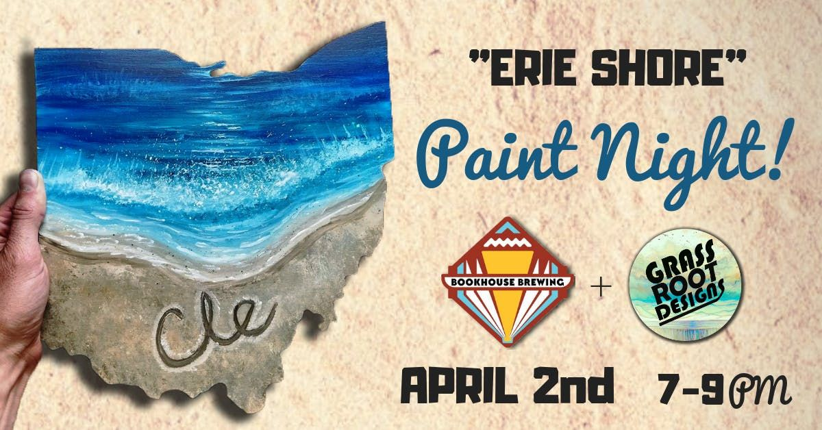 Erie Shore  Ohio Paint Night [Bookhouse Brewing]