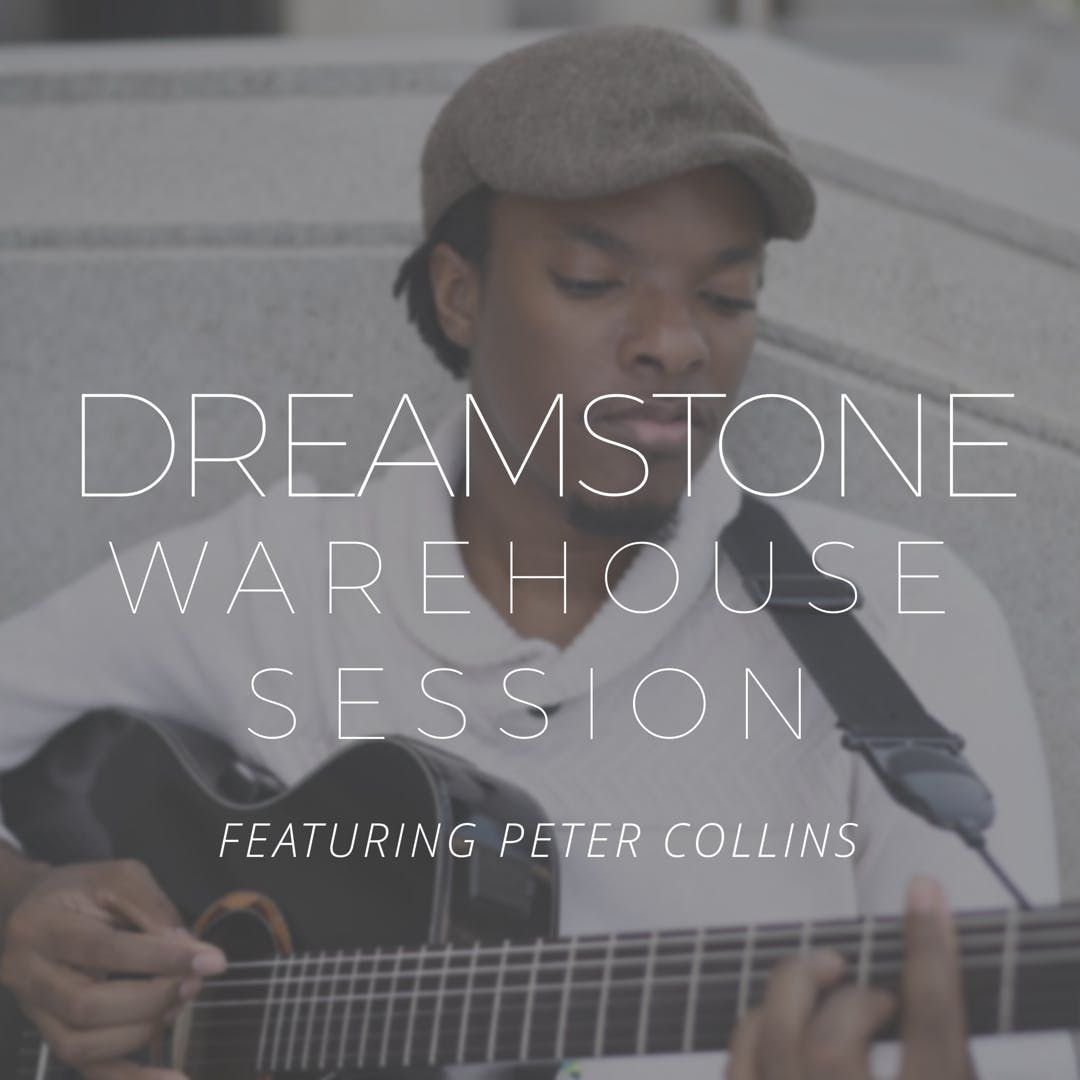DreamStone Warehouse Session pt3 Featuring Peter Collins