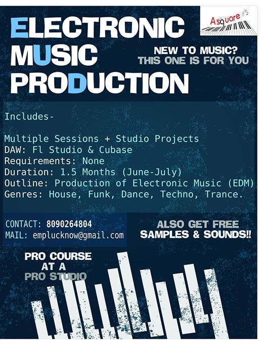 Electronic Music Production - Lucknow at Asquare Studio, Lucknow