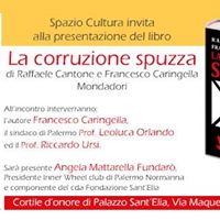 A Palazzo SantElia presentazione de &quotLa corruzione spuzza&quot