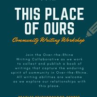 This Place of Ours Community Writing Workshop