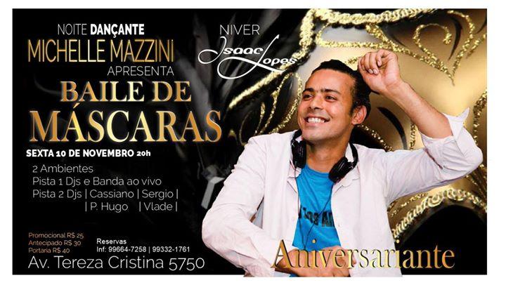 Baile de Máscaras + Niver de Isaac Lopes at Espaço Michelle Mazzini ... b5d79a58928