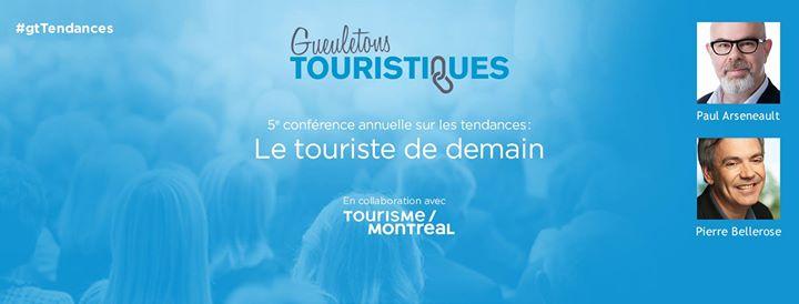 5e confrence annuelle sur les tendances Le touriste de demain