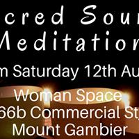 Sacred Sound Meditation Mount Gambier