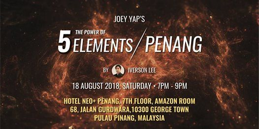 The Power of 5 Elements by Iverson Lee - Penang