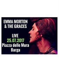 Emma Morton &amp the Graces le piazzette di barga