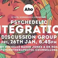 Psychedelic Integration Discussion Group Fri 26th Jan 6.45pm