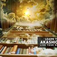 Learn to Read the Akashic Records - Live your Highest Reality