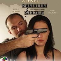Spectacol de teatru 2ani 8luni i 3zile regia Andrei Ciobanu