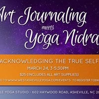 Acknowledging the True Self Art Journaling and Yoga Nidra