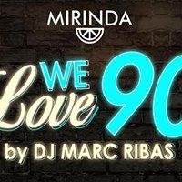 WE Love 90 by Dj MARC RIBAS