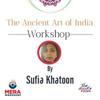 Ancient Art of India workshop by Sufia Khatoon