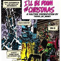Ill Be DOOM for Christmas Holiday Psychedelia w Ens Tangens