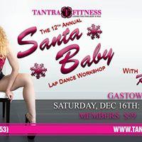 12th Annual Santa Baby Lap Dance Workshop